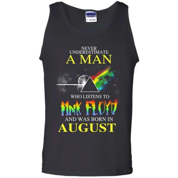 Never Underestimate A Man Who Listens To Pink Floyd And Was Born In August T-Shirts, Hoodie, Tank Animals Dog Cat 13