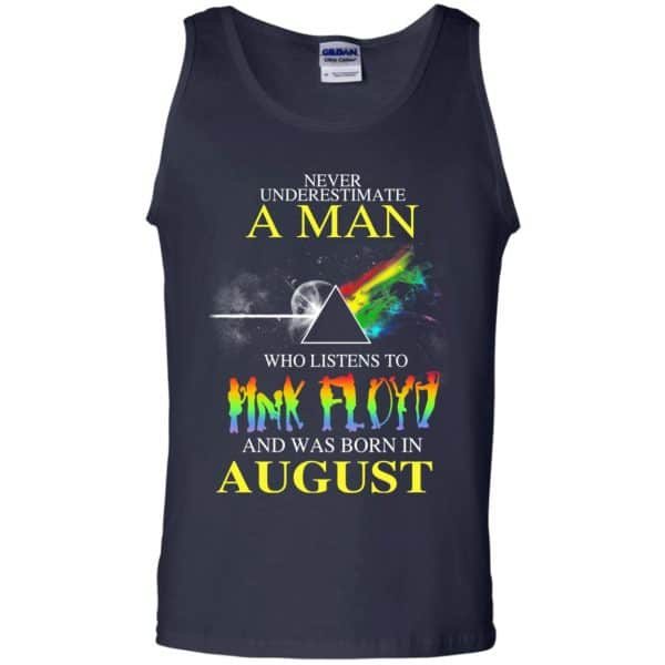 Never Underestimate A Man Who Listens To Pink Floyd And Was Born In August T-Shirts, Hoodie, Tank Animals Dog Cat 14