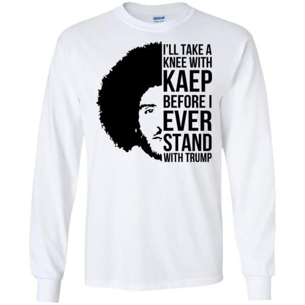 I'll Take A Knee With Kaep Before I Ever Stand With Trump Colin Kaepernick T-Shirts, Hoodie, Tank Animals Dog Cat