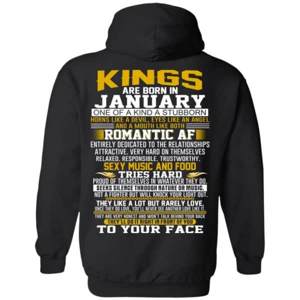 Kings Are Born In January One Of A Kind A Stubborn T-Shirts, Hoodie, Tank Apparel 7