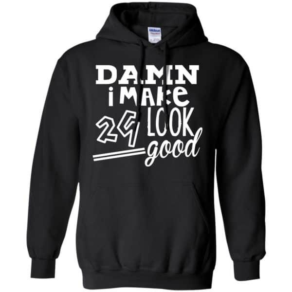 Damn I Make 29 Look Good T-Shirts, Hoodie, Tank Animals Dog Cat 7