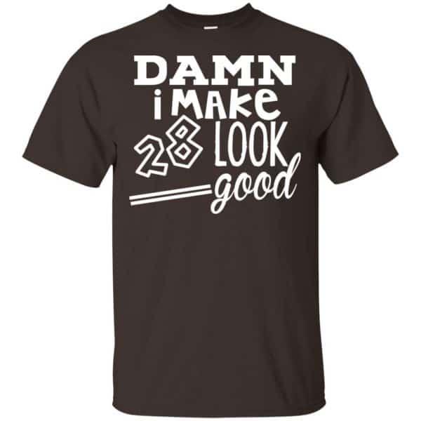 Damn I Make 28 Look Good T-Shirts, Hoodie, Tank Animals Dog Cat 4