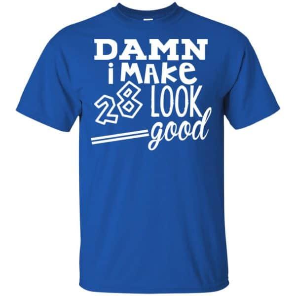 Damn I Make 28 Look Good T-Shirts, Hoodie, Tank Animals Dog Cat 5