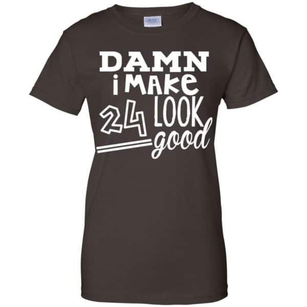 Damn I Make 24 Look Good T-Shirts, Hoodie, Tank Animals Dog Cat 12