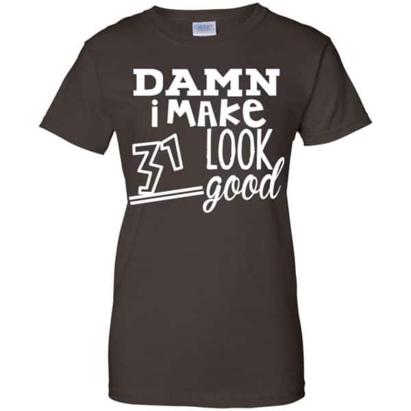 Damn I Make 31 Look Good T-Shirts, Hoodie, Tank Animals Dog Cat 12
