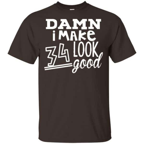 Damn I Make 34 Look Good T-Shirts, Hoodie, Tank Animals Dog Cat 4