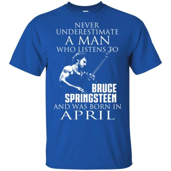 A Man Who Listens To Bruce Springsteen And Was Born In April T-Shirts, Hoodie, Tank Animals Dog Cat 5