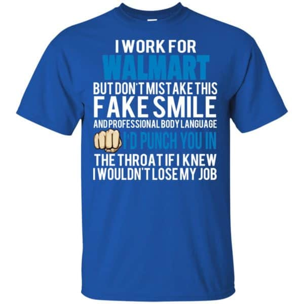 I Work For Walmart But Don't Mistake This Fake Smile T-Shirts, Hoodie, Tank Animals Dog Cat 5