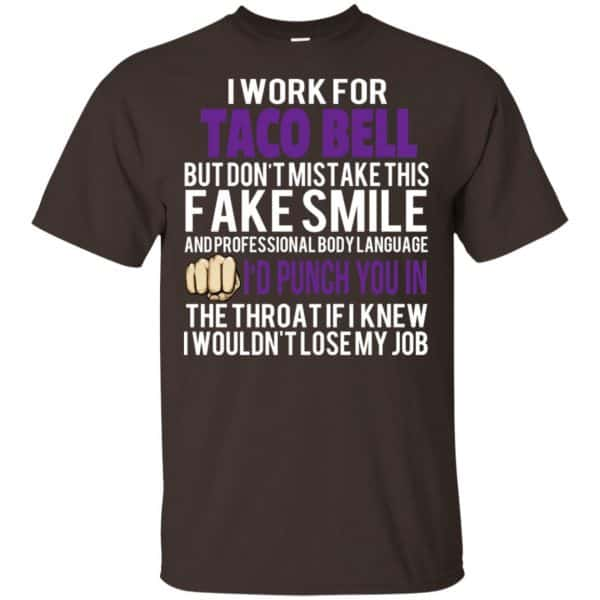 I Work For Taco Bell But Don't Mistake This Fake Smile T-Shirts, Hoodie, Tank Animals Dog Cat 4