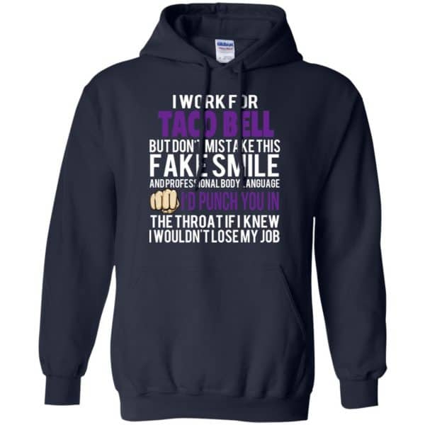 I Work For Taco Bell But Don't Mistake This Fake Smile T-Shirts, Hoodie, Tank Animals Dog Cat 8