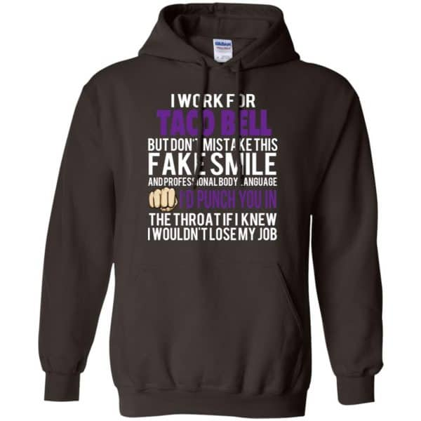 I Work For Taco Bell But Don't Mistake This Fake Smile T-Shirts, Hoodie, Tank Animals Dog Cat 9