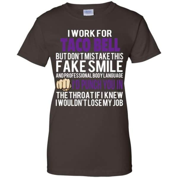 I Work For Taco Bell But Don't Mistake This Fake Smile T-Shirts, Hoodie, Tank Animals Dog Cat 12
