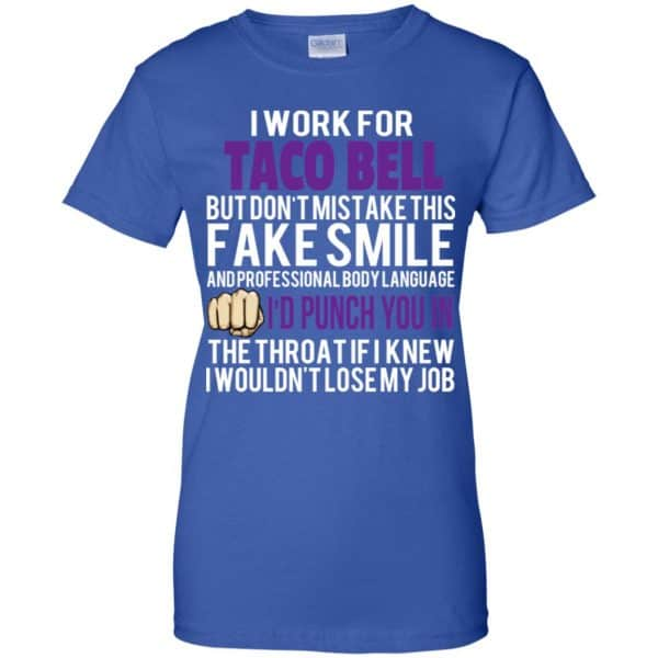 I Work For Taco Bell But Don't Mistake This Fake Smile T-Shirts, Hoodie, Tank Animals Dog Cat 14