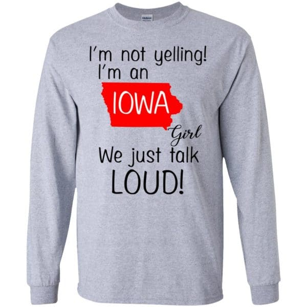 I'm Not Yelling I'm An Iowa Girl We Just Talk Loud T-Shirts, Hoodie, Tank Animals Dog Cat 6