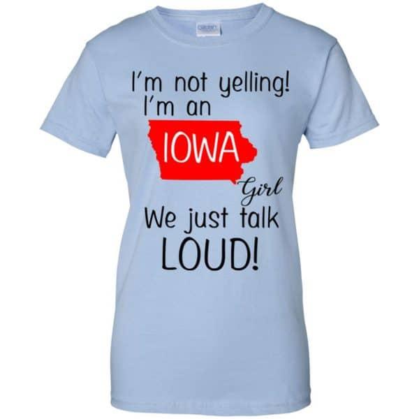I'm Not Yelling I'm An Iowa Girl We Just Talk Loud T-Shirts, Hoodie, Tank Animals Dog Cat 14