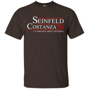 Seinfeld Costanza 2020 A Campaign About Nothing T-Shirts, Hoodie, Tank