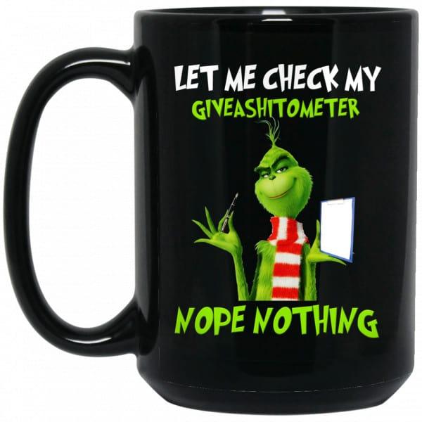 The Grinch: Let Me Check My Giveashitometer Nope Nothing Mug Coffee Mugs