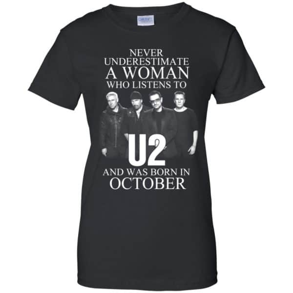 A Woman Who Listens To U2 And Was Born In October T-Shirts, Hoodie, Tank Apparel