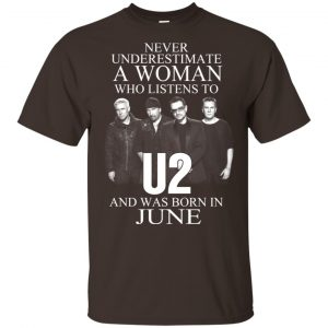 A Woman Who Listens To U2 And Was Born In June T-Shirts, Hoodie, Tank