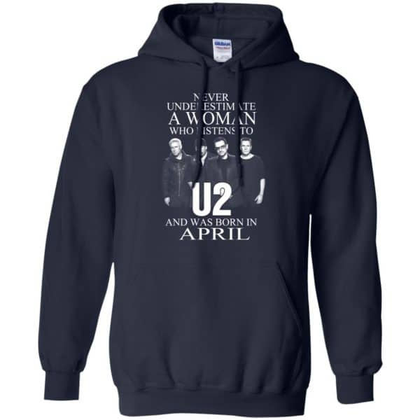 A Woman Who Listens To U2 And Was Born In April T-Shirts, Hoodie, Tank Apparel