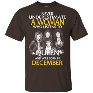 A Woman Who Listens To Queen And Was Born In December T-Shirts, Hoodie, Tank