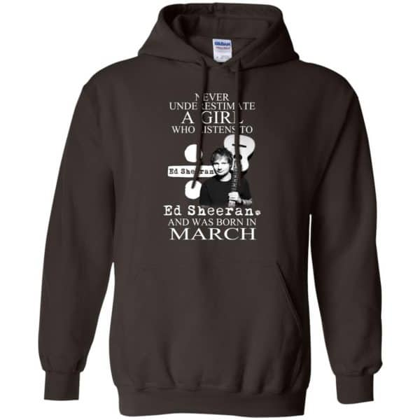 A Girl Who Listens To Ed Sheeran And Was Born In March T-Shirts, Hoodie, Tank Apparel 9