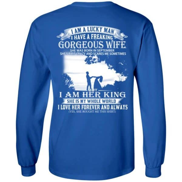 I Am A Lucky Man I Have A Freaking Gorgeous Wife Born In September T-Shirts, Hoodie, Tank Apparel