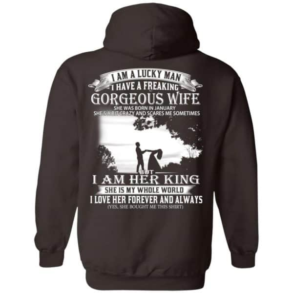I Am A Lucky Man I Have A Freaking Gorgeous Wife Born In January T-Shirts, Hoodie, Tank Apparel