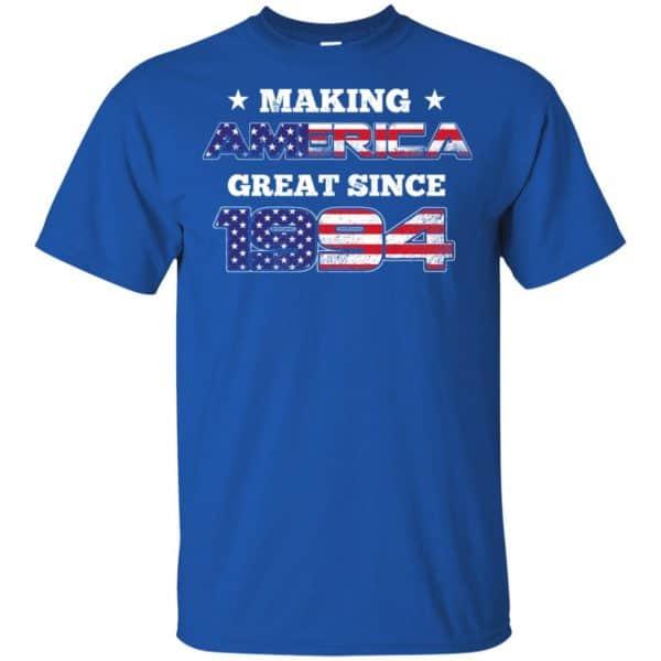 Making America Great Since 1994 25Th Birthday T-Shirts, Hoodie, Tank Apparel