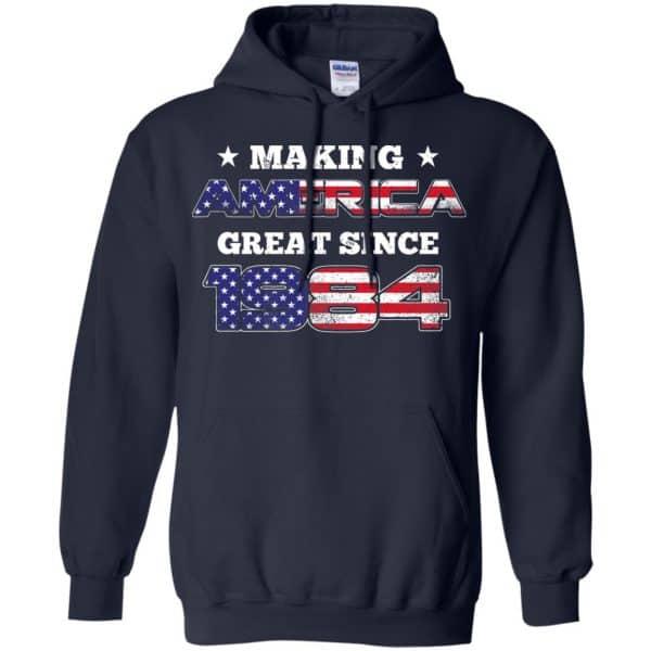 Making America Great Since 1984 35Th Birthday T-Shirts, Hoodie, Tank Apparel 8