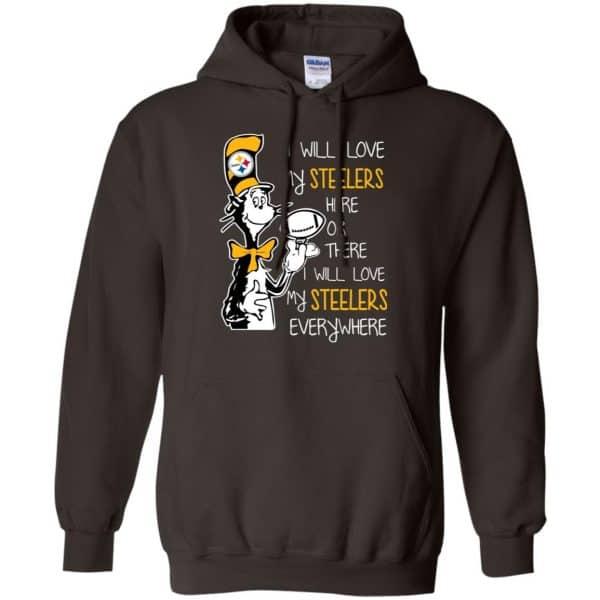 Pittsburgh Steelers: I Will Love Steelers Here Or There I Will Love My Steelers Everywhere T-Shirts, Hoodie, Tank Apparel 9
