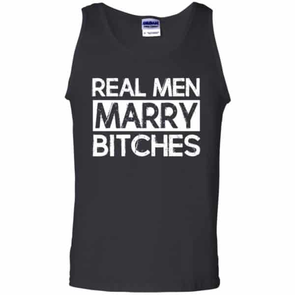 Real Men Marry Bitches T-Shirts, Hoodie, Tank Apparel 13