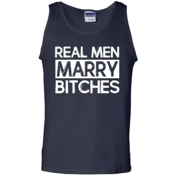 Real Men Marry Bitches T-Shirts, Hoodie, Tank Apparel 14