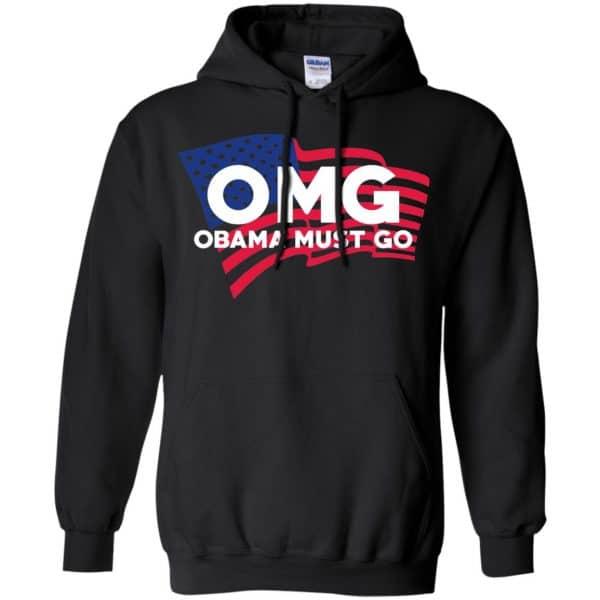 OMG Obama Must Go Barack Obama T-Shirts, Hoodie, Tank Apparel 7