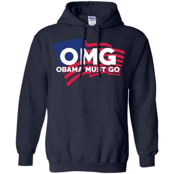 OMG Obama Must Go Barack Obama T-Shirts, Hoodie, Tank Apparel 8