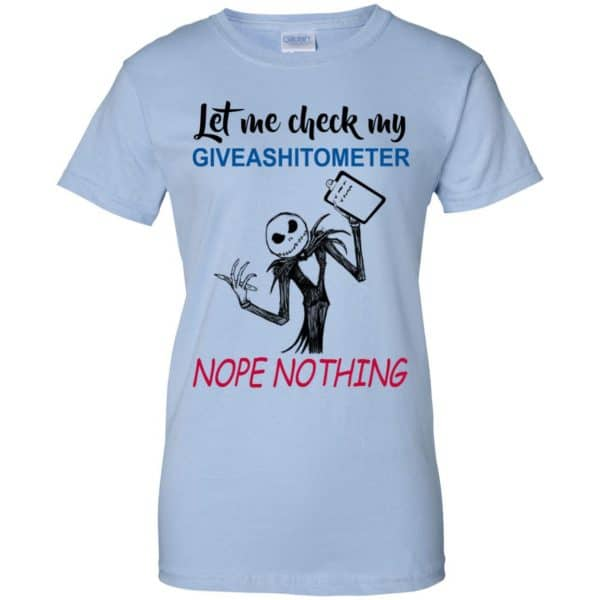 Let Me Check My Giveashitometer Nope Nothing T-Shirts, Hoodie, Tank Apparel 14
