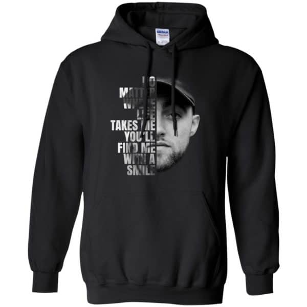 Mac Miller: No Matter Where Life Takes Me You'll Find Me With A Smile T-Shirts, Hoodie, Tank Apparel 7