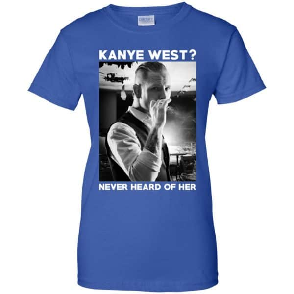 A Day to Remember: Kanye West? Never Heard Of Her – A Day to Remember T-Shirts, Hoodie, Tank Apparel 14