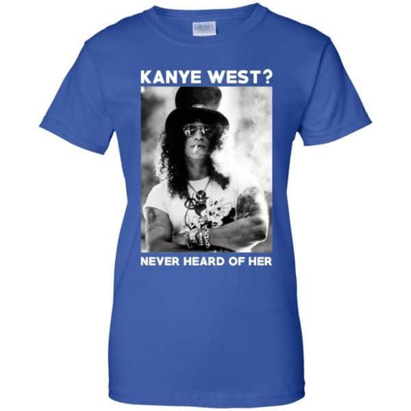 Guns N' Roses: Kanye West? Never Heard Of Her – Guns N' Roses T-Shirts, Hoodie, Tank Apparel