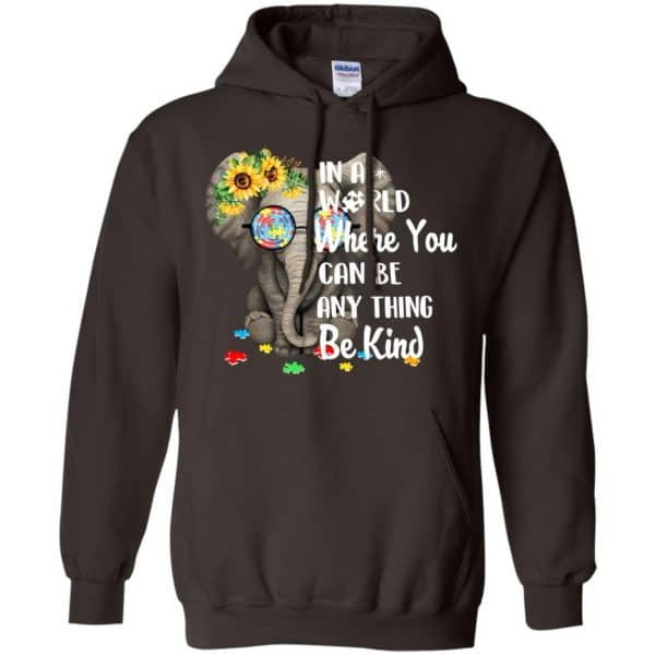 Autism: In A World Where You Can Be Anything Be Kind T-Shirts, Hoodie, Tank Apparel 9