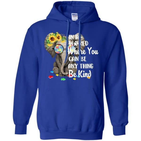 Autism: In A World Where You Can Be Anything Be Kind T-Shirts, Hoodie, Tank Apparel 10