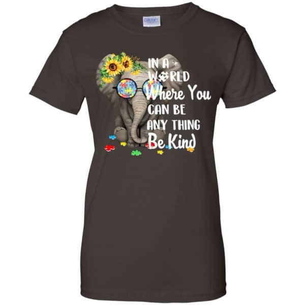 Autism: In A World Where You Can Be Anything Be Kind T-Shirts, Hoodie, Tank Apparel 12