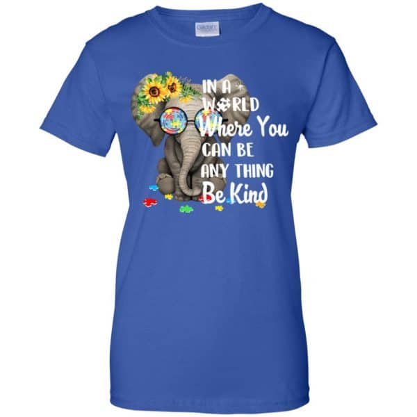 Autism: In A World Where You Can Be Anything Be Kind T-Shirts, Hoodie, Tank Apparel 14