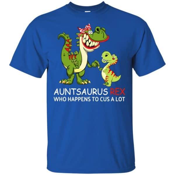 Auntsaurus Rex Who Happens To Cuss A Lot T-Shirts, Hoodie, Tank Apparel 5