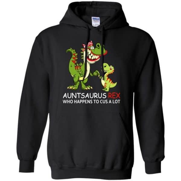 Auntsaurus Rex Who Happens To Cuss A Lot T-Shirts, Hoodie, Tank Apparel 7