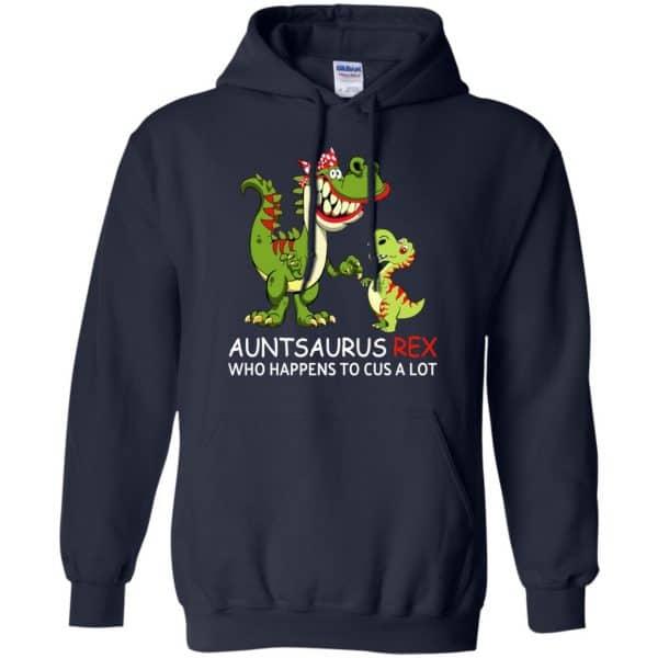 Auntsaurus Rex Who Happens To Cuss A Lot T-Shirts, Hoodie, Tank Apparel 8