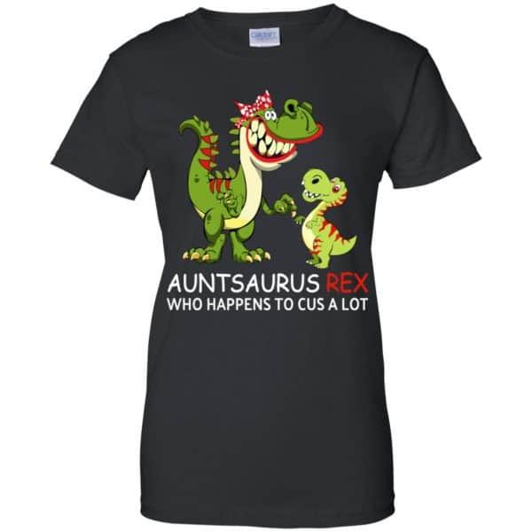 Auntsaurus Rex Who Happens To Cuss A Lot T-Shirts, Hoodie, Tank Apparel 11