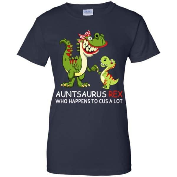 Auntsaurus Rex Who Happens To Cuss A Lot T-Shirts, Hoodie, Tank Apparel 13