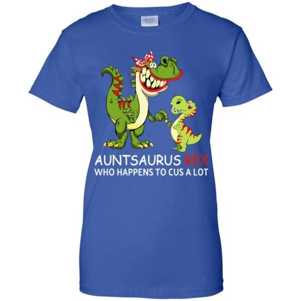 Auntsaurus Rex Who Happens To Cuss A Lot T-Shirts, Hoodie, Tank Apparel 14