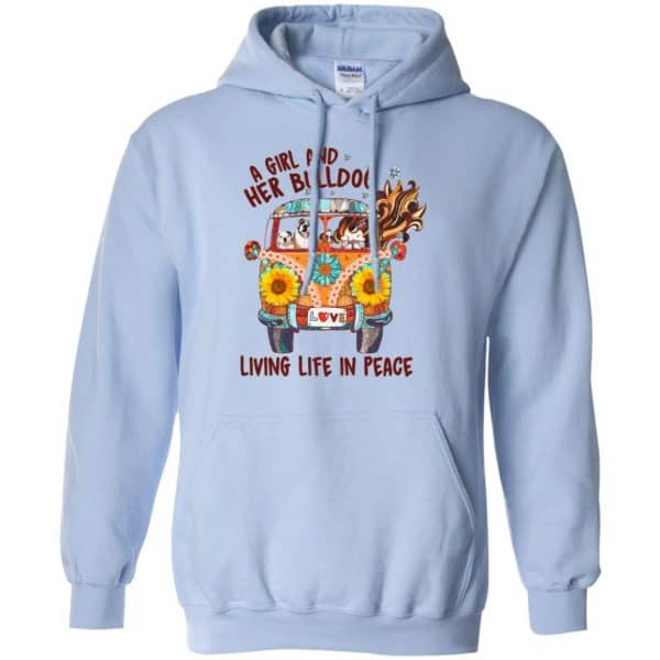 A Girl And Her Bulldog Living Life In Peace T-Shirts, Hoodie, Tank Apparel